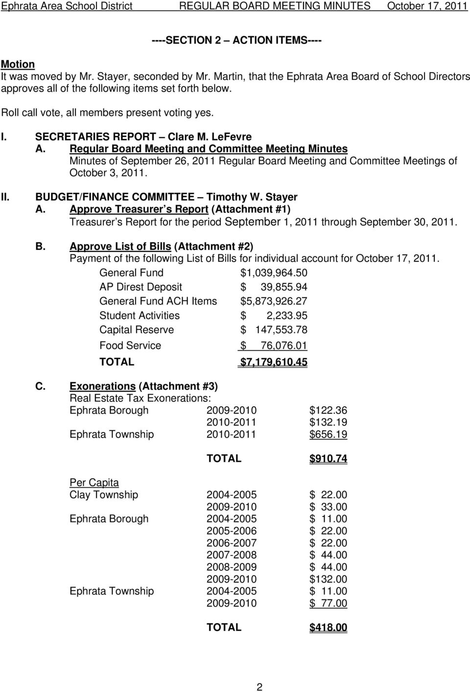 Regular Board Meeting and Committee Meeting Minutes Minutes of September 26, 2011 Regular Board Meeting and Committee Meetings of October 3, 2011. II. BUDGET/FINANCE COMMITTEE Timothy W. Stayer A.
