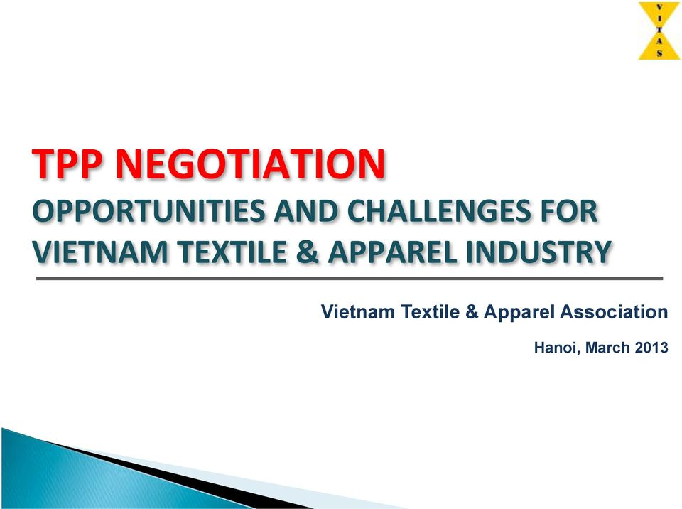 VIETNAM#TEXTILE#&#APPAREL#INDUSTRY#