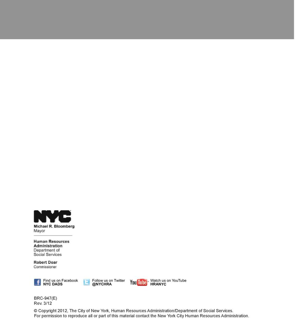 3/12 Copyright 2012, The City of New York, Human Resources