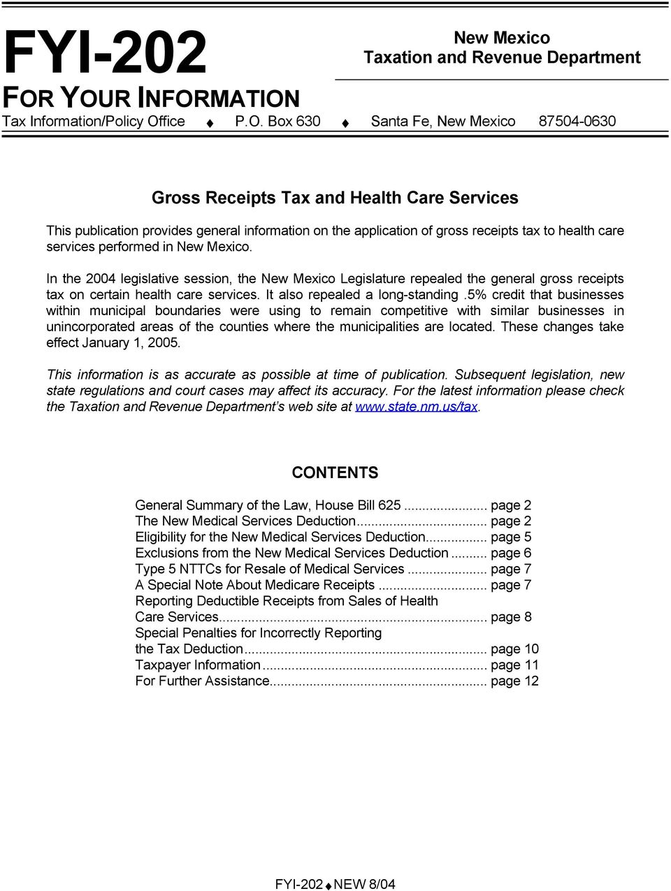 provides general information on the application of gross receipts tax to health care services performed in New Mexico.