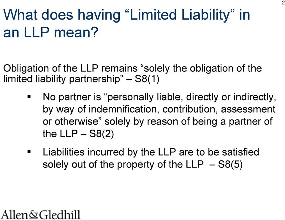 partner is personally liable, directly or indirectly, by way of indemnification, contribution,