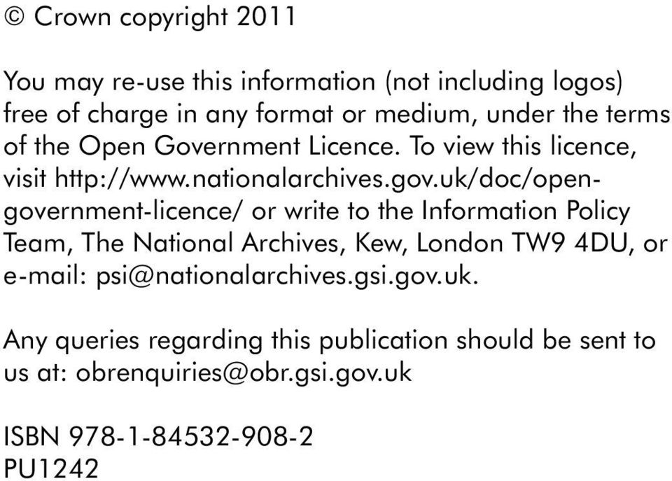 uk/doc/opengovernment-licence/ or write to the Information Policy Team, The National Archives, Kew, London TW9 4DU, or