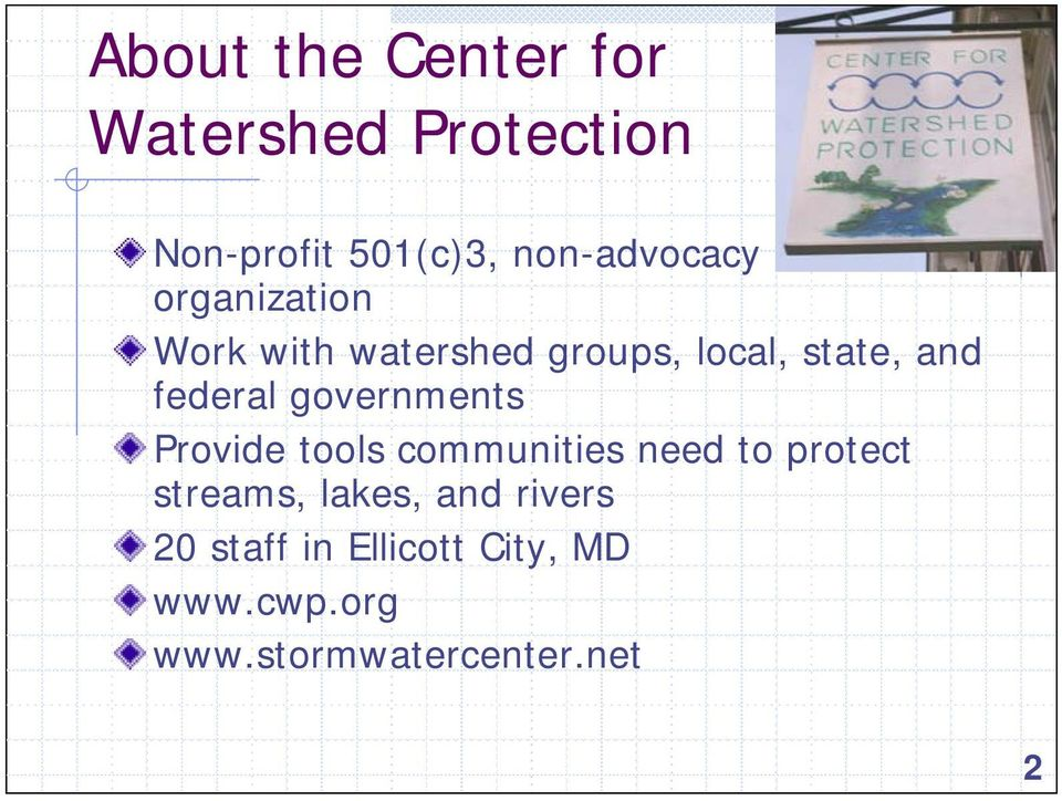 federal governments Provide tools communities need to protect streams,