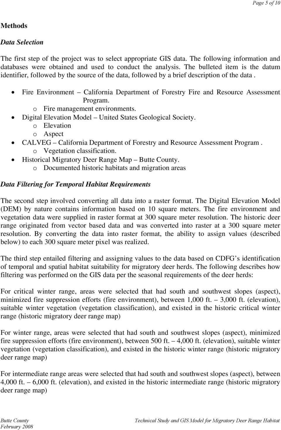 Fire Environment California Department of Forestry Fire and Resource Assessment Program. o Fire management environments. Digital Elevation Model United States Geological Society.
