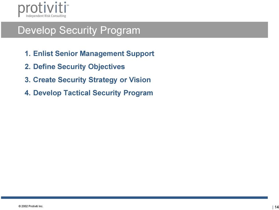 Define Security Objectives 3.