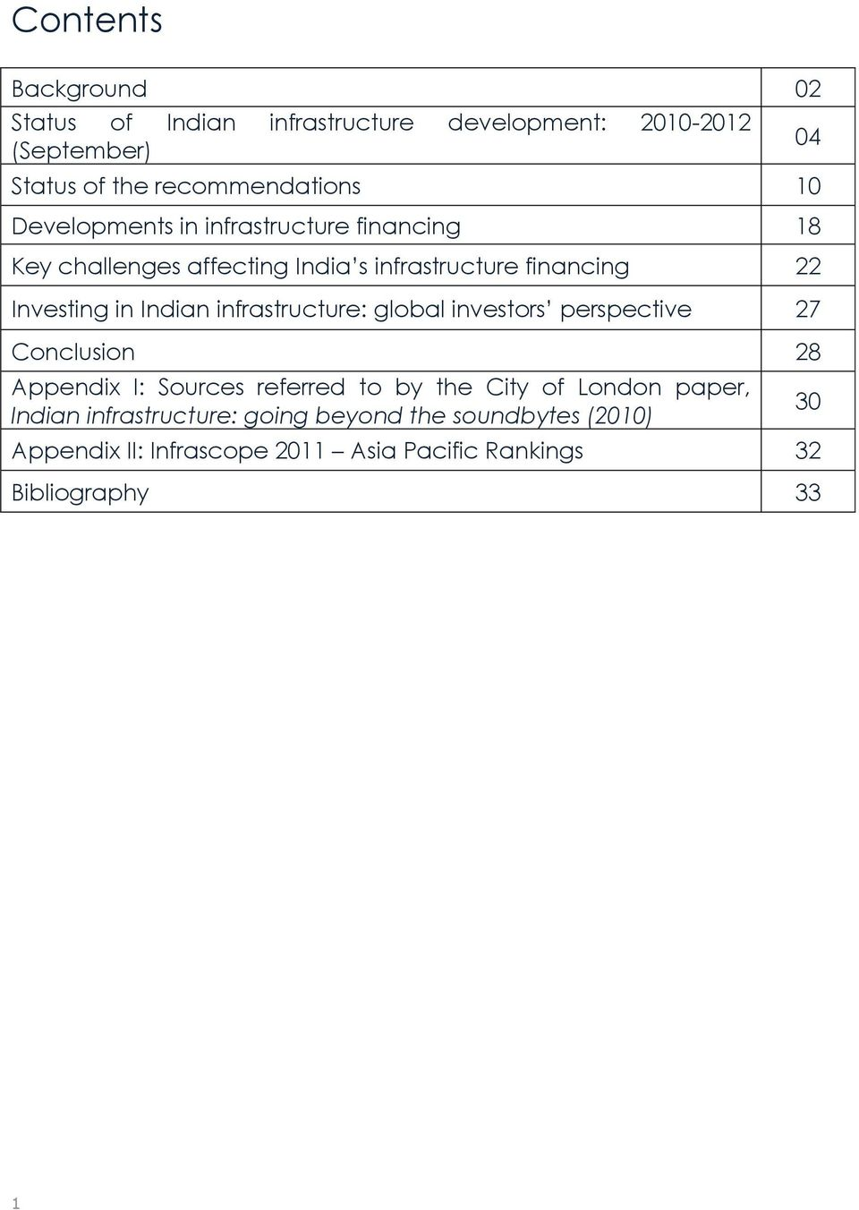 infrastructure: global investors perspective 27 Conclusion 28 Appendix I: Sources referred to by the City of London paper,