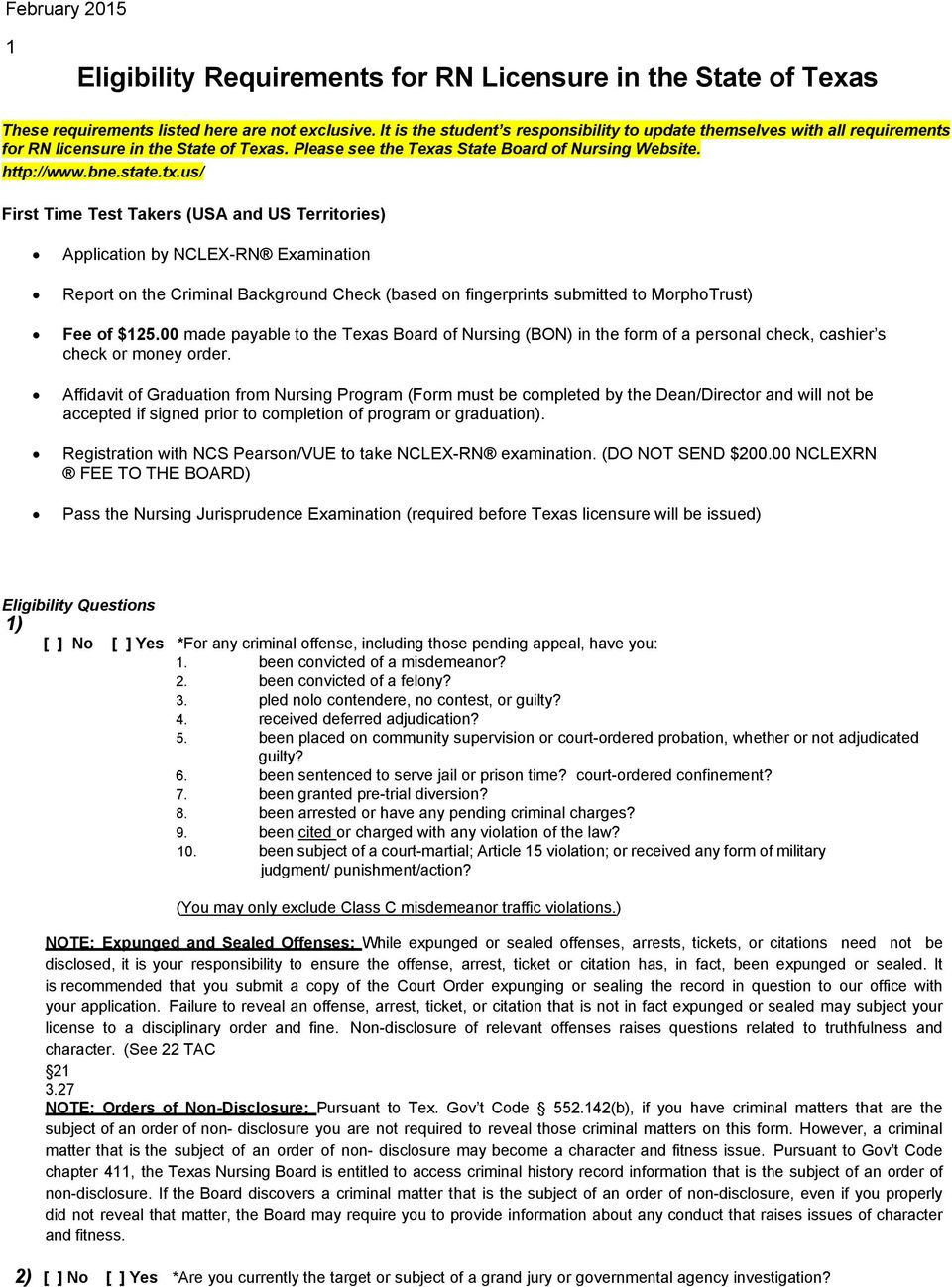 us/ First Time Test Takers (USA and US Territories) Application by NCLEX-RN Examination Report on the Criminal Background Check (based on fingerprints submitted to MorphoTrust) Fee of $125.