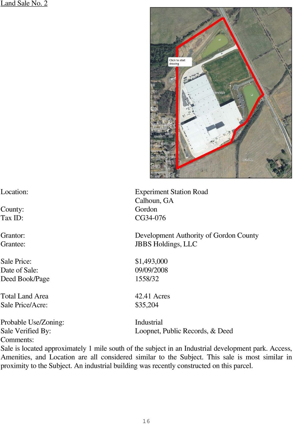 $1,493,000 Date of Sale: 09/09/2008 Deed Book/Page 1558/32 Total Land Area 42.