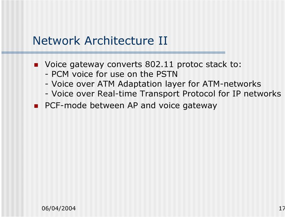 ATM Adaptation layer for ATM-networks - Voice over Real-time