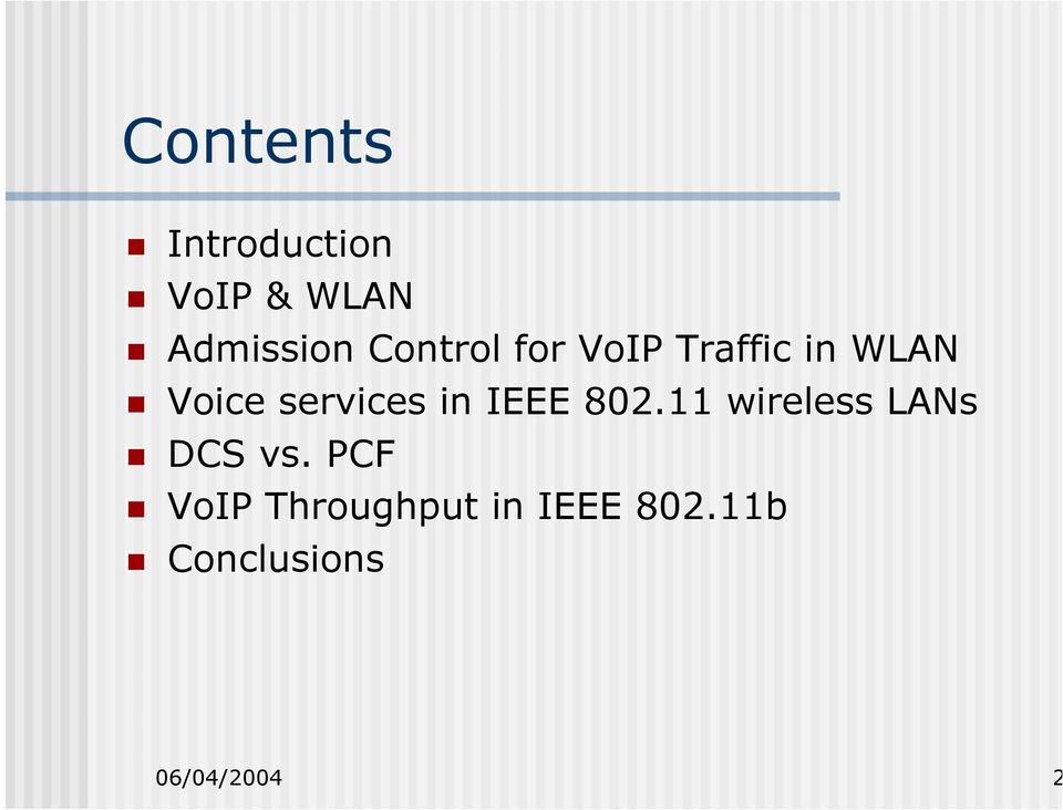 in IEEE 802.11 wireless LANs DCS vs.