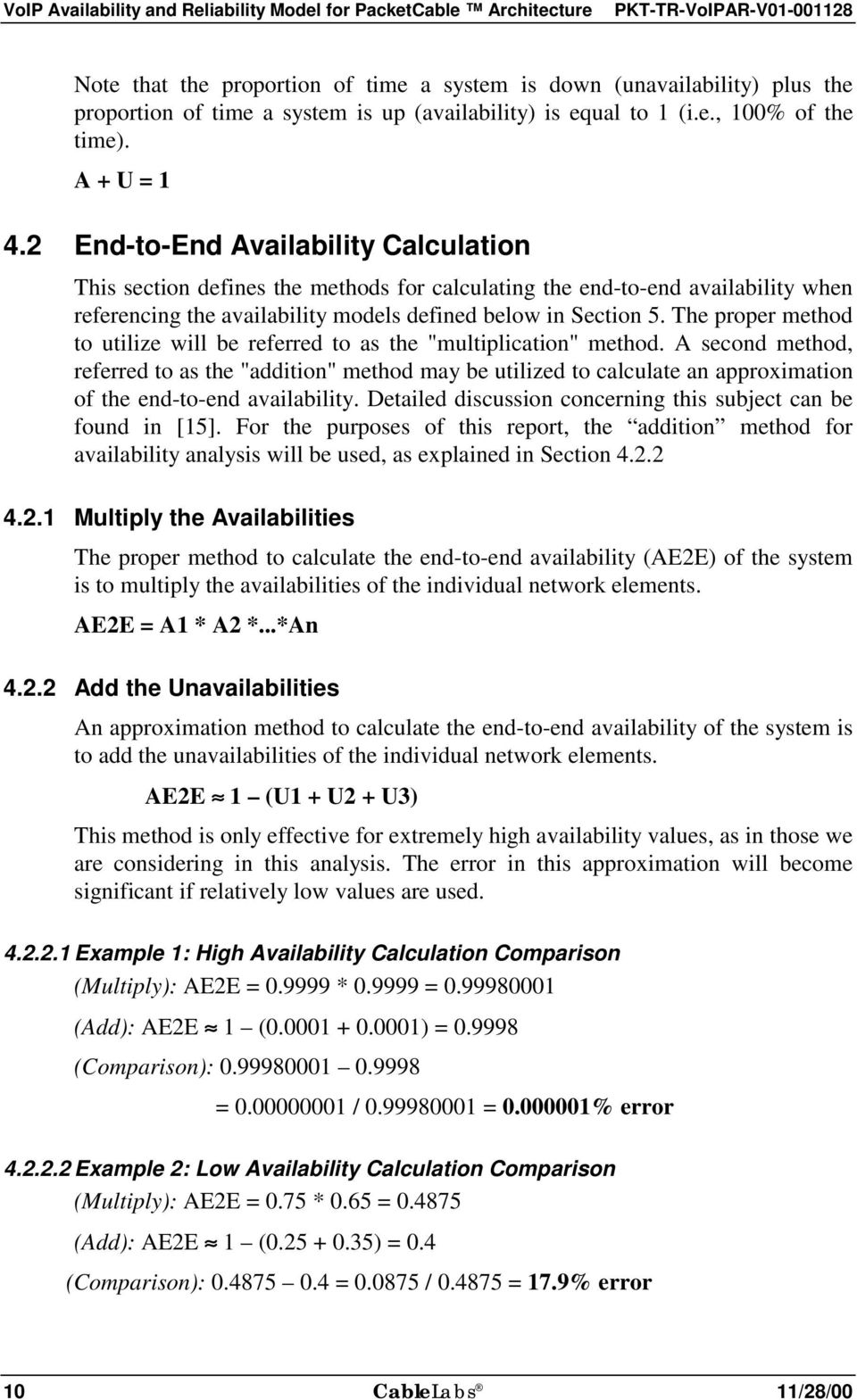 2 End-to-End Availability Calculation This section defines the methods for calculating the end-to-end availability when referencing the availability models defined below in Section 5.