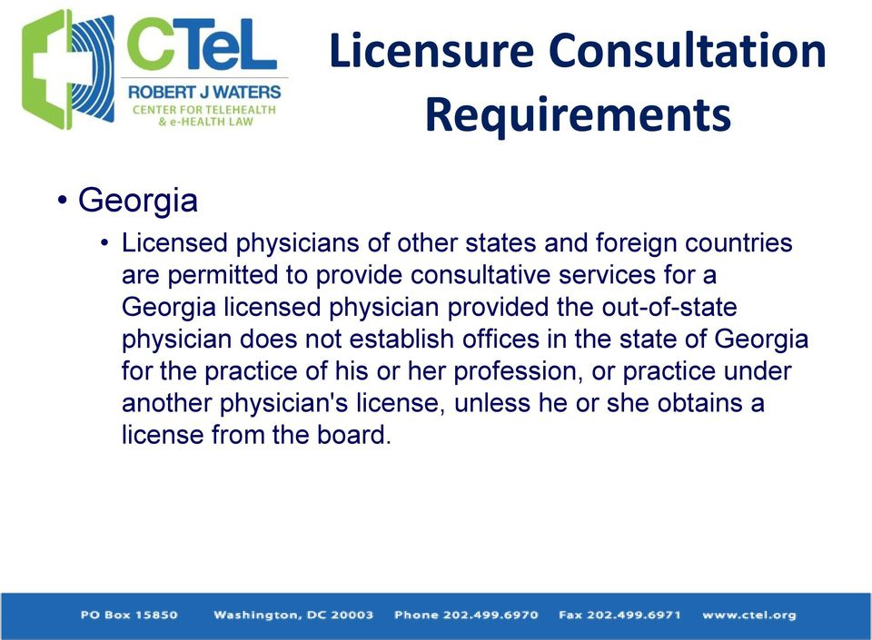 out-of-state physician does not establish offices in the state of Georgia for the practice of his or