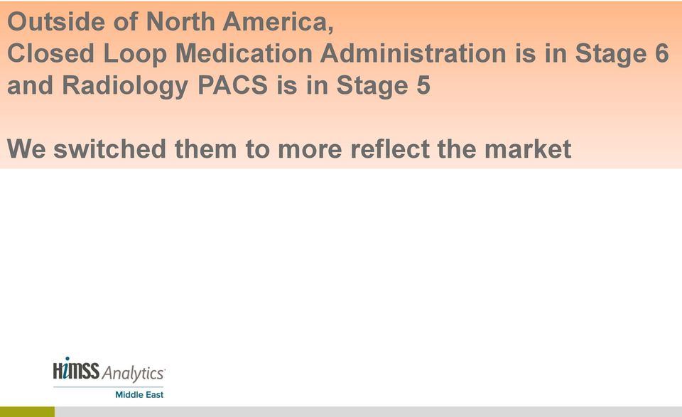 6 and Radiology PACS is in Stage 5 We