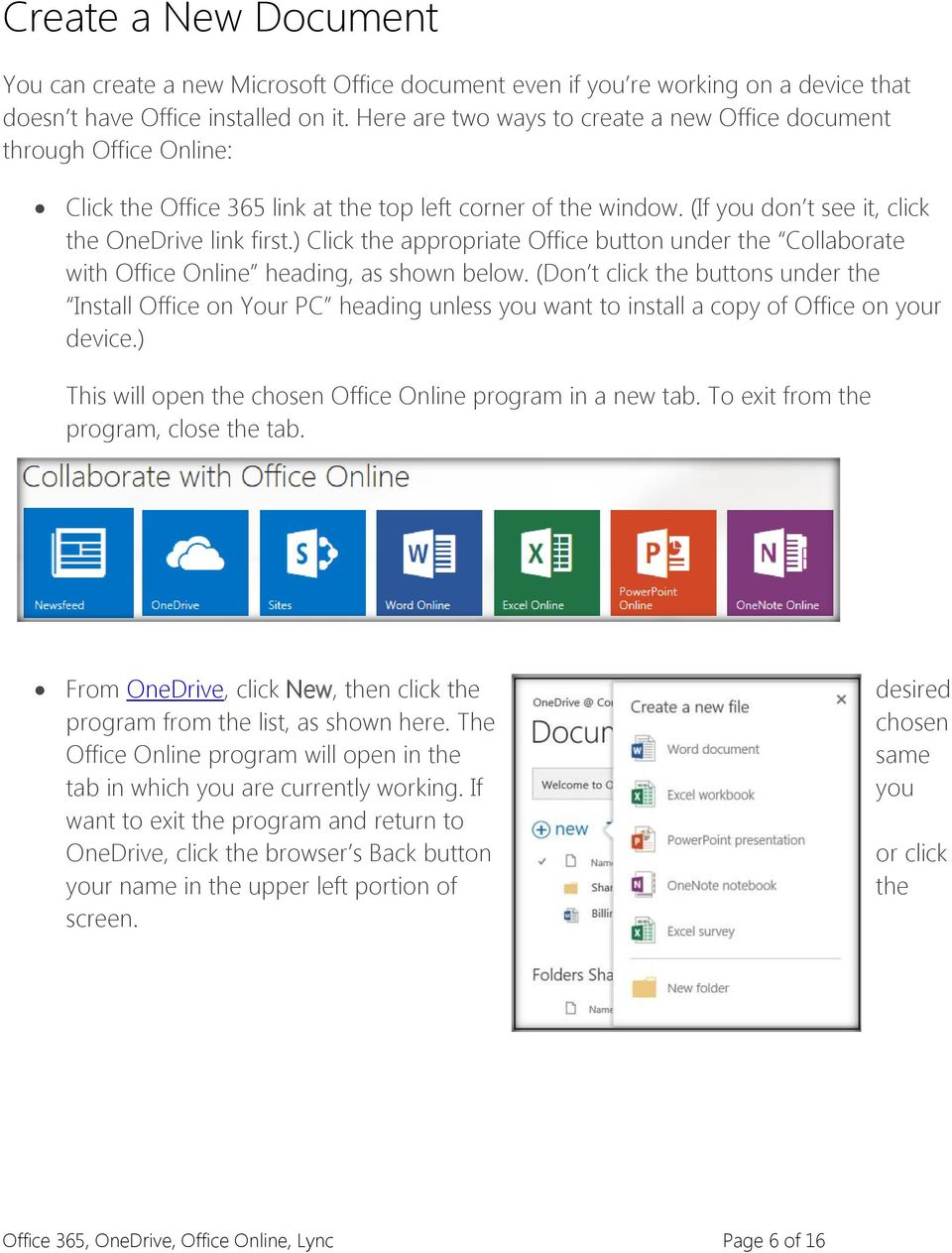 ) Click the appropriate Office button under the Collaborate with Office Online heading, as shown below.