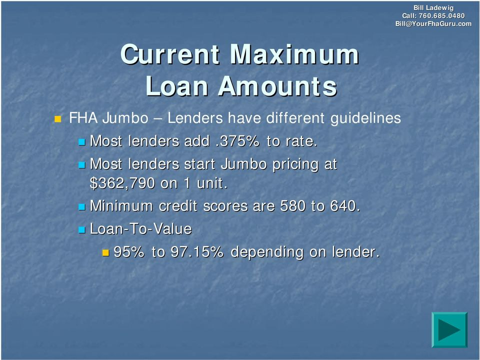Most lenders start Jumbo pricing at $362,790 on 1 unit.