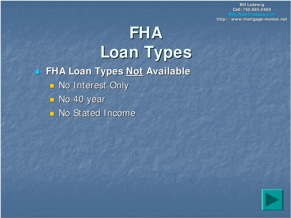 FHA Loan Types Not