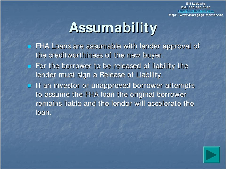 creditworthiness of the new buyer.