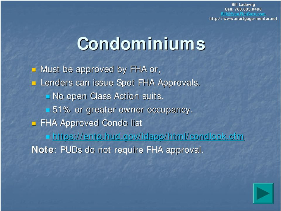 issue Spot FHA Approvals. No open Class Action suits.