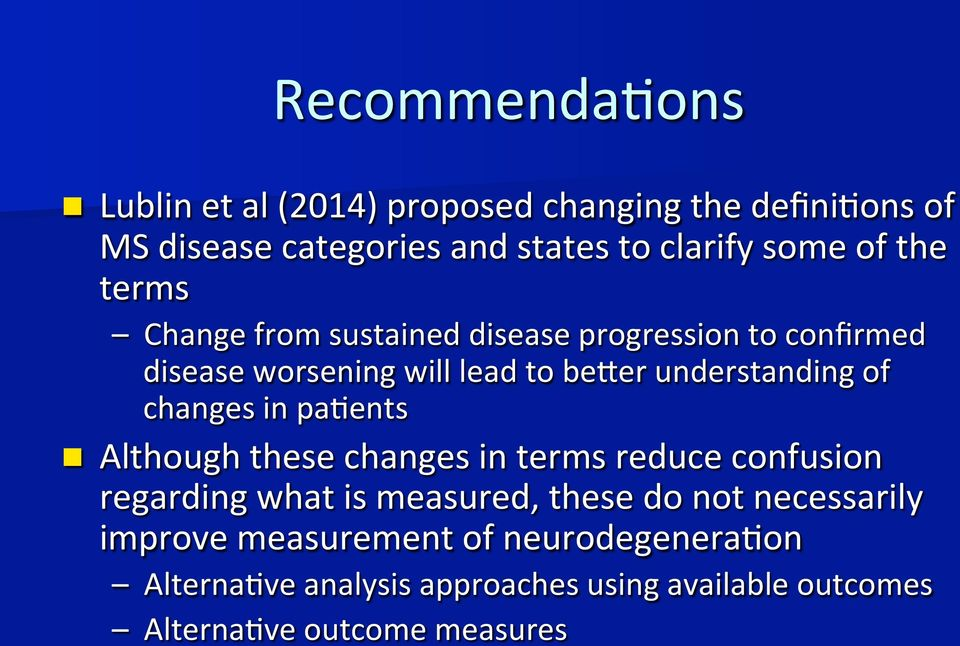 changes in pa>ents n Although these changes in terms reduce confusion regarding what is measured, these do not necessarily