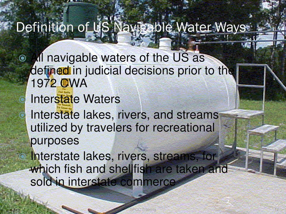 and streams utilized by travelers for recreational purposes Interstate lakes, rivers,