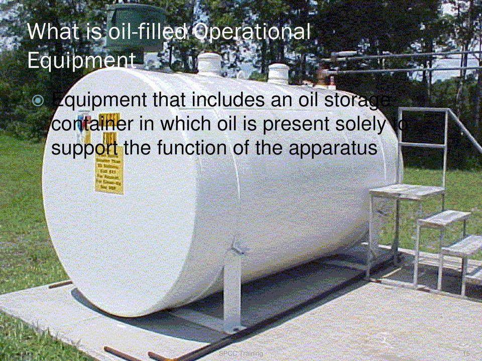container in which oil is present solely to
