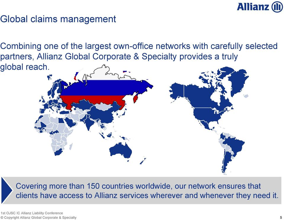 Covering more than 150 countries worldwide, our network ensures that clients have access to