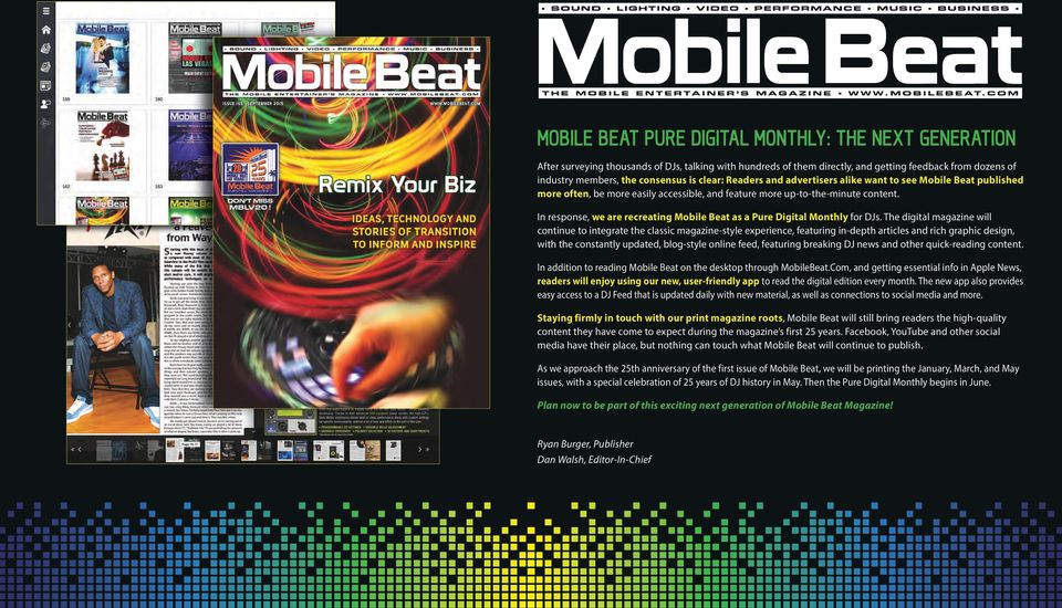In response, we are recreating Mobile Beat as a Pure Digital Monthly for DJs.