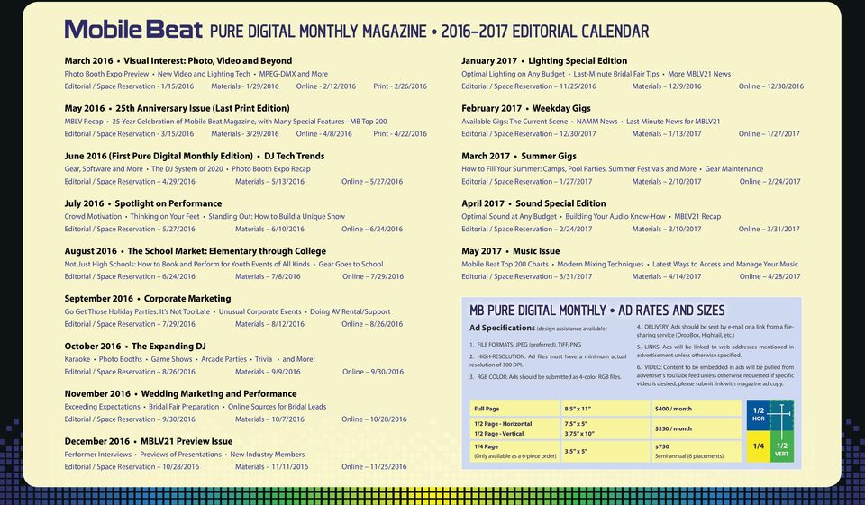 Many Special Features - MB Top 200 Editorial / Space Reservation - 3/15/2016 Materials - 3/29/2016 Online - 4/8/2016 Print - 4/22/2016 June 2016 (First Pure Digital Monthly Edition) DJ Tech Trends