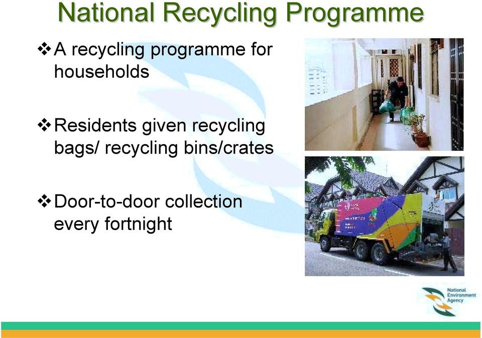 residents given recycling bags/