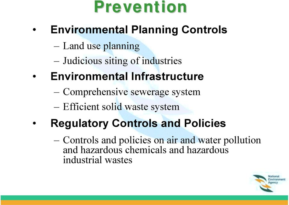 Efficient solid waste system Regulatory Controls and Policies Controls and