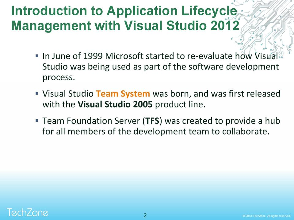 Visual Studio Team System was born, and was first released with the Visual Studio 2005 product line.