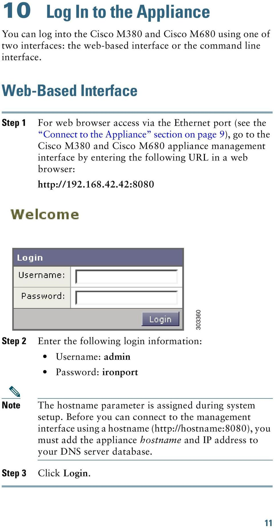interface by entering the following URL in a web browser: http://192.168.42.