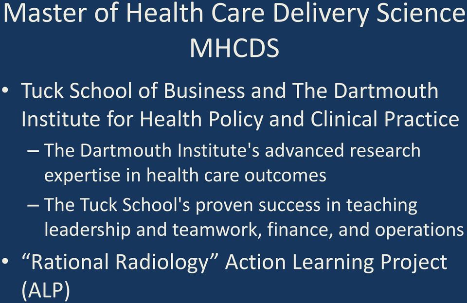 research expertise in health care outcomes The Tuck School's proven success in teaching