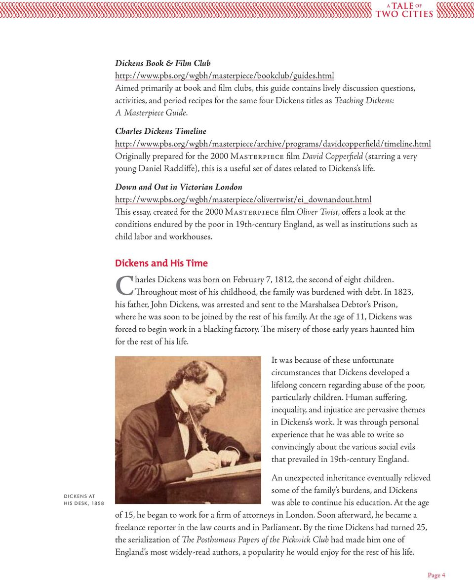 Charles Dickens Timeline http://www.pbs.org/wgbh/masterpiece/archive/programs/davidcopperfield/timeline.
