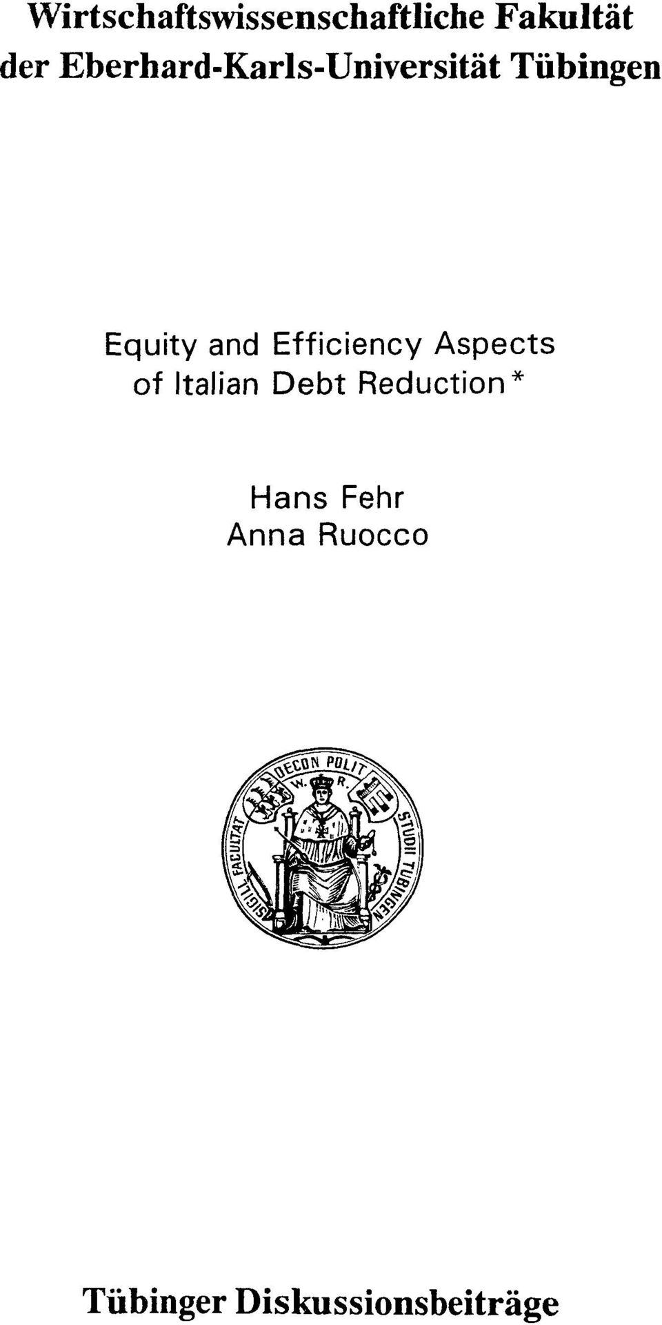 Efficiency Aspects of Italian Debt Reduction*