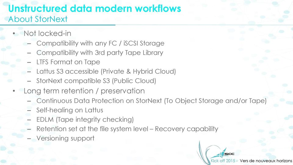 (Public Cloud) Long term retention / preservation Continuous Data Protection on StorNext (To Object Storage and/or Tape)