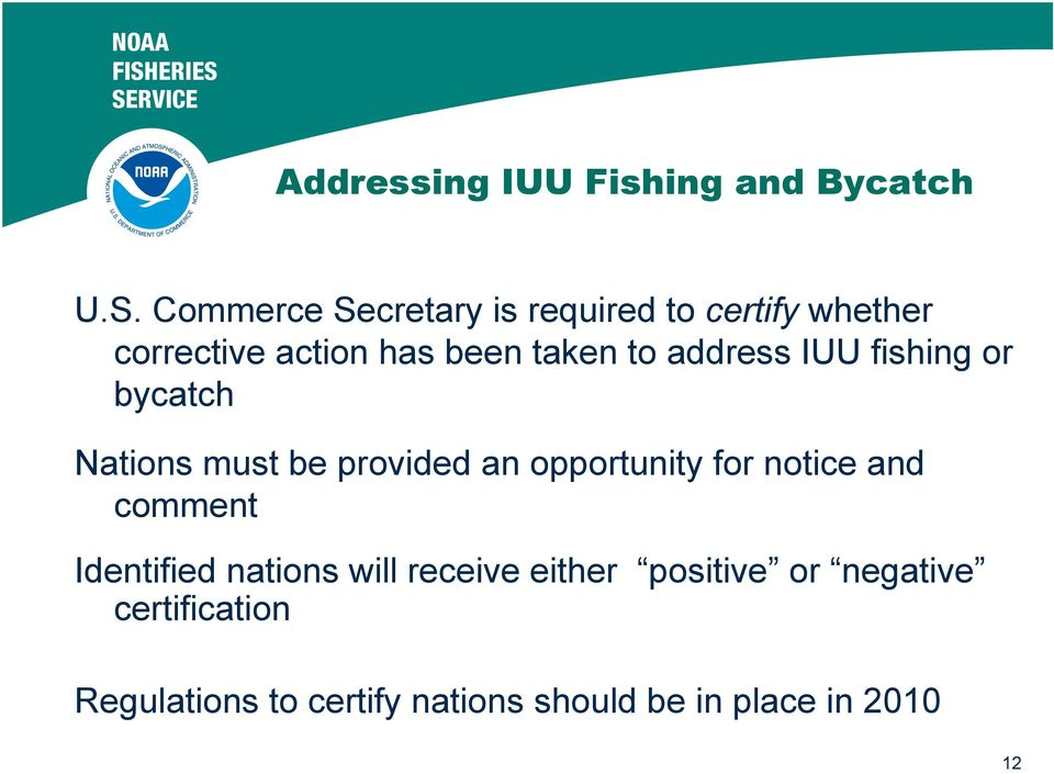 address IUU fishing or bycatch Nations must be provided an opportunity for notice and