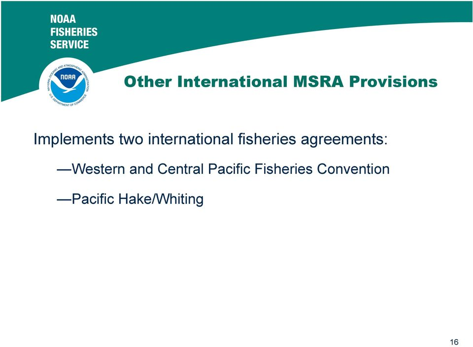 agreements: Western and Central Pacific