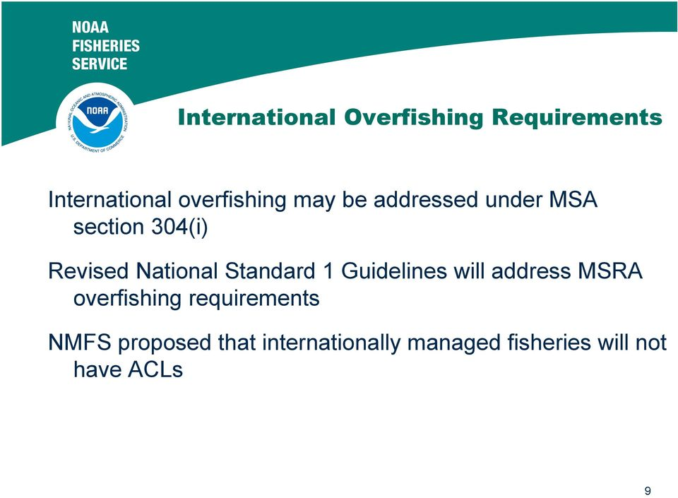 Standard 1 Guidelines will address MSRA overfishing requirements