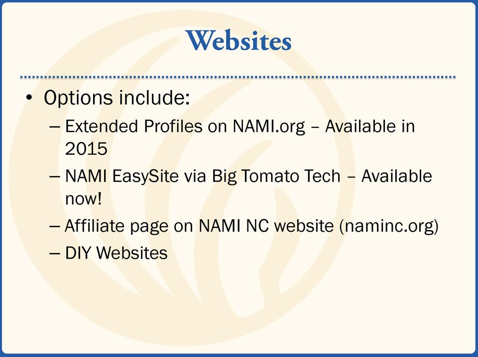 org Available in 2015 NAMI EasySite via Big