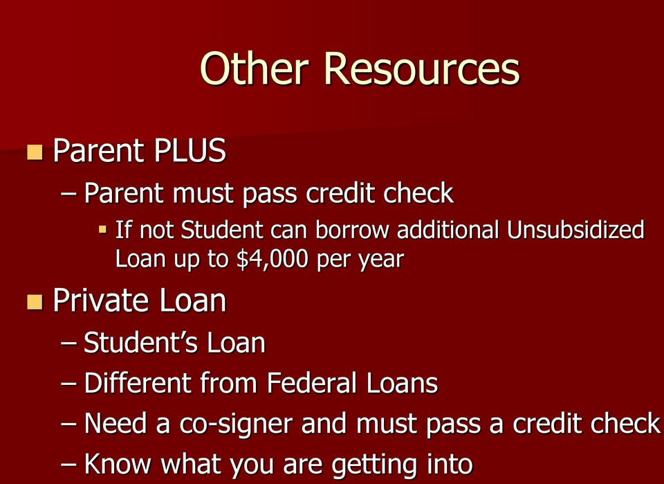 year Private Loan Student s Loan Different from Federal Loans Need