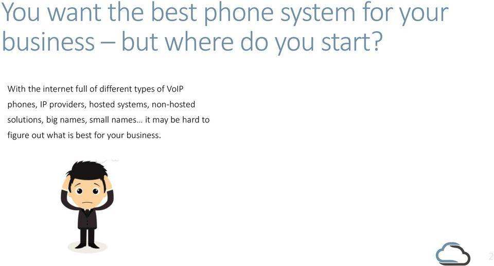 With the internet full of different types of VoIP phones, IP