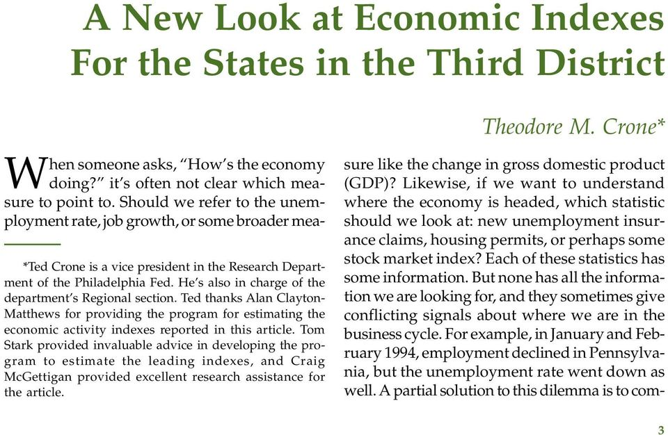 He s also in charge of the department s Regional section. Ted thanks Alan Clayton- Matthews for providing the program for estimating the economic activity indexes reported in this article.