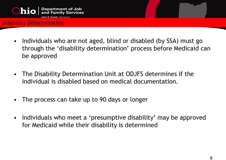 determines if the individual is disabled based on medical documentation.