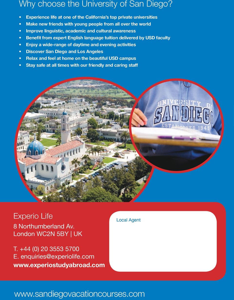 cultural awareness Benefit from expert English language tuition delivered by USD faculty Enjoy a wide-range of daytime and evening activities Discover San Diego and