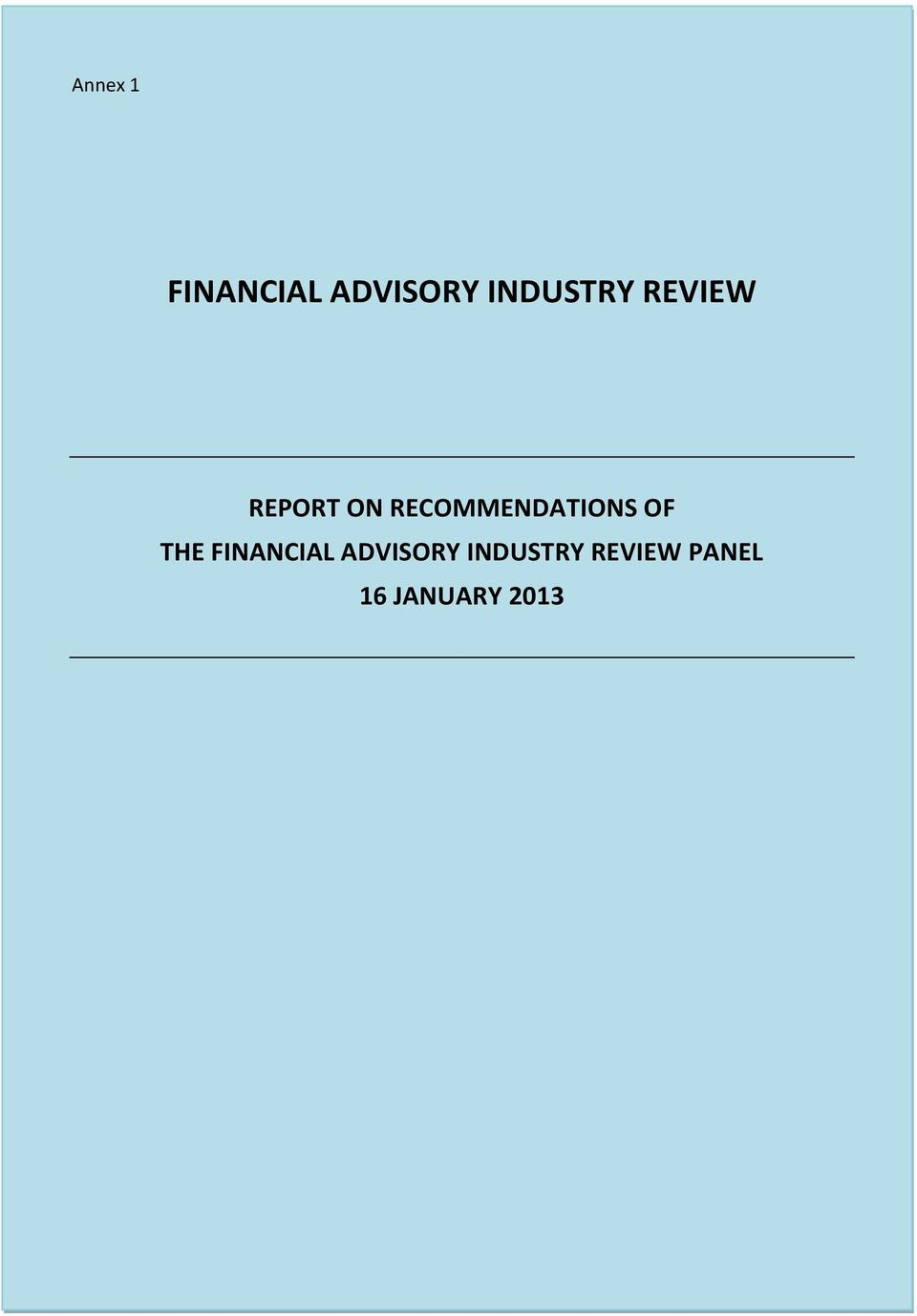 RECOMMENDATIONS OF THE FINANCIAL