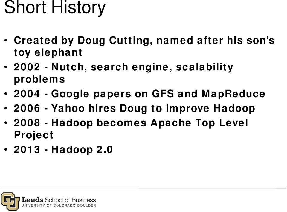 Google papers on GFS and MapReduce 2006 - Yahoo hires Doug to