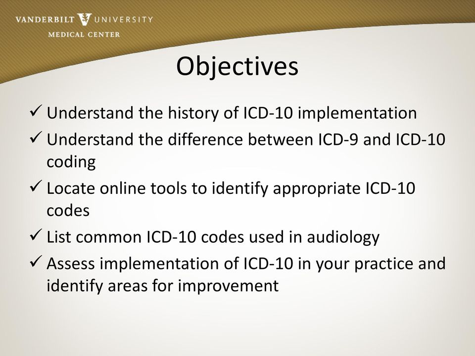 appropriate ICD-10 codes List common ICD-10 codes used in audiology Assess