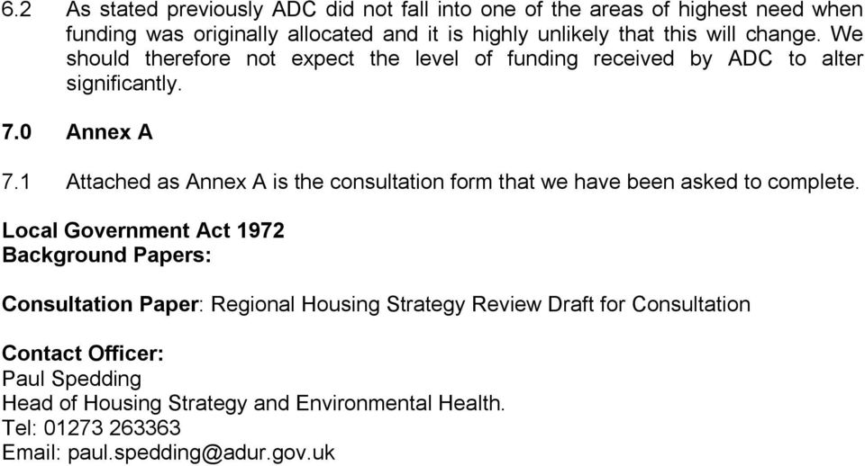 1 Attached as Annex A is the consultation form that we have been asked to complete.