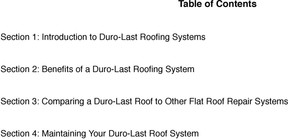 System Section 3: Comparing a Duro-Last Roof to Other Flat
